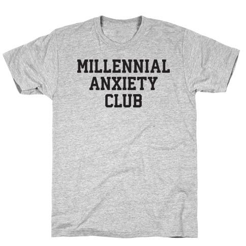 Millennial Anxiety Club T-Shirt