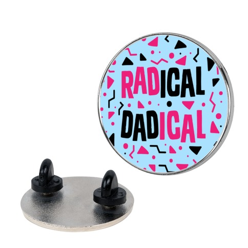 Radical Dadical Pin