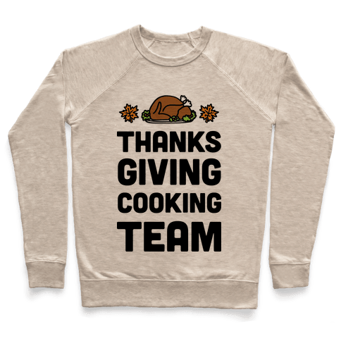 Thanksgiving Cooking Team Pullover
