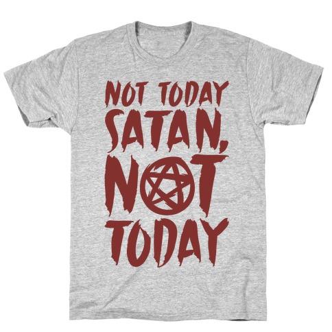 Not Today Satan Sabrina Parody T-Shirt