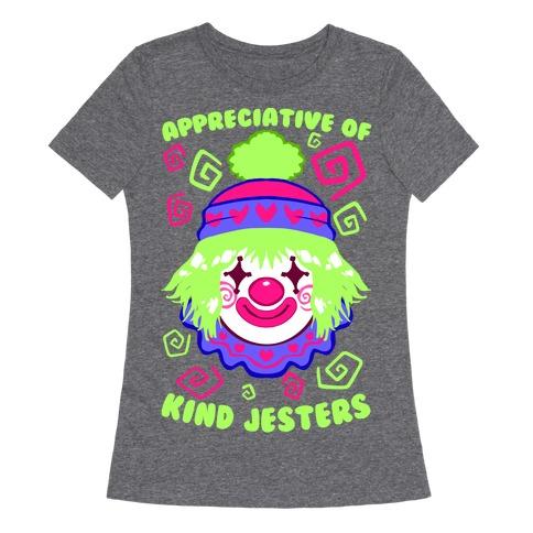 Appreciative of Kind Jesters Womens T-Shirt