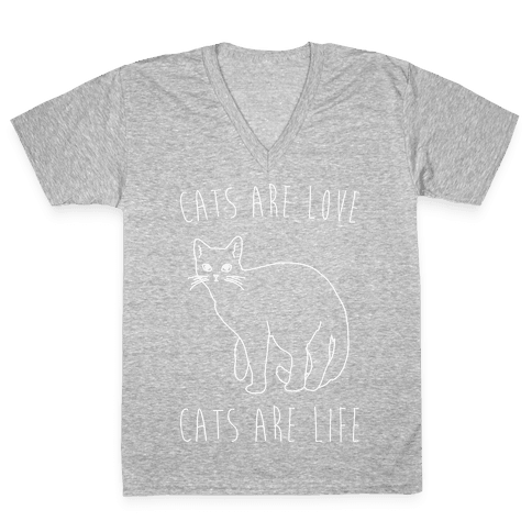 Cats Are Love Cats Are Life White Print V-Neck Tee Shirt