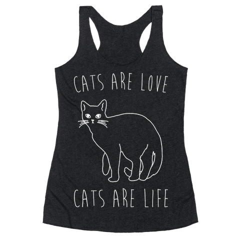 Cats Are Love Cats Are Life White Print Racerback Tank Top