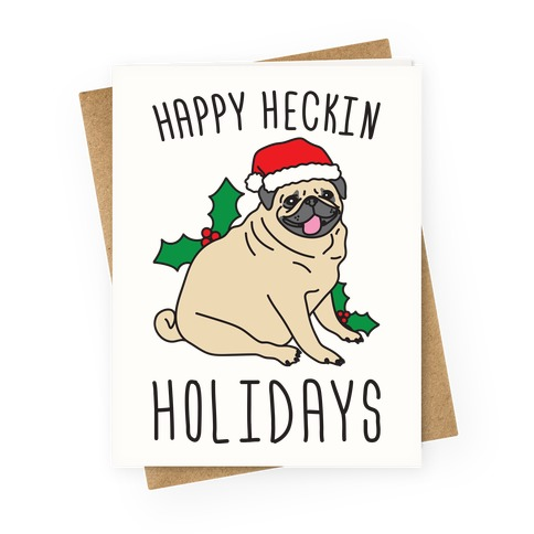 Happy Heckin Holidays Greeting Card