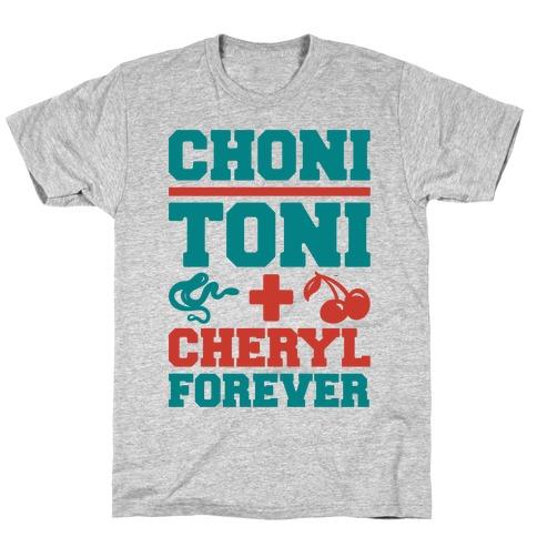 Choni Toni Plus Cheryl Forever Parody T-Shirt