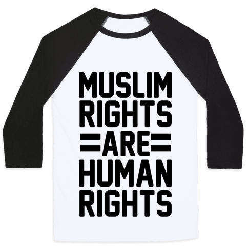 Muslim Rights Are Human Rights Baseball Tee