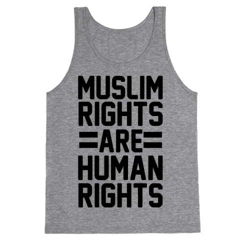 Muslim Rights Are Human Rights Tank Top