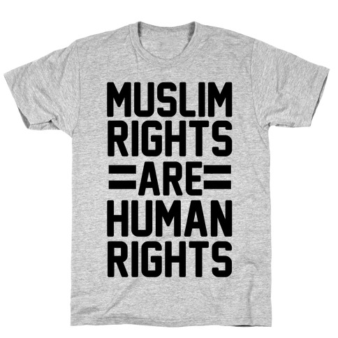 Muslim Rights Are Human Rights Mens T-Shirt