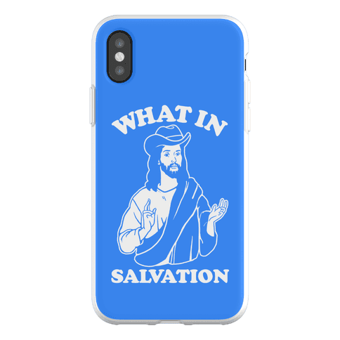 What In Salvation Phone Flexi-Case