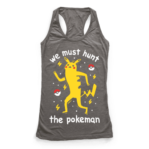 We Must Hunt The Pokeman