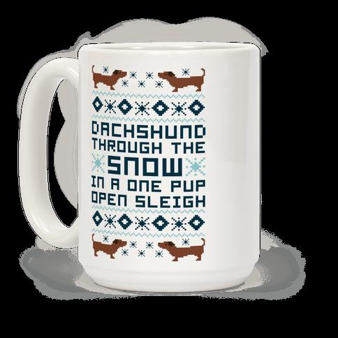 Dachshund Through The Snow In a One Pup Open Sleigh Coffee Mug