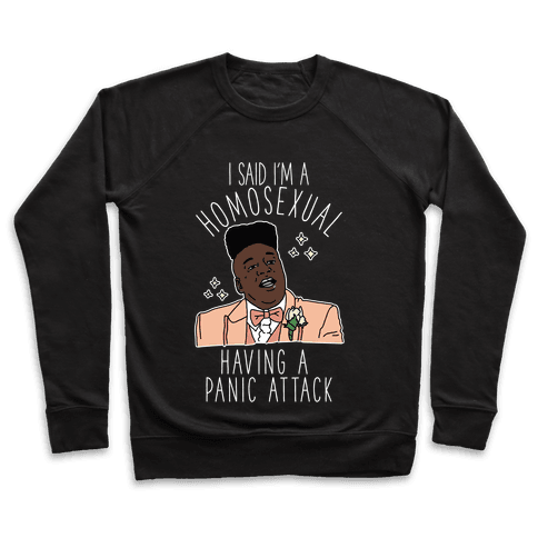 Homosexual Having a Panic Attack Pullover