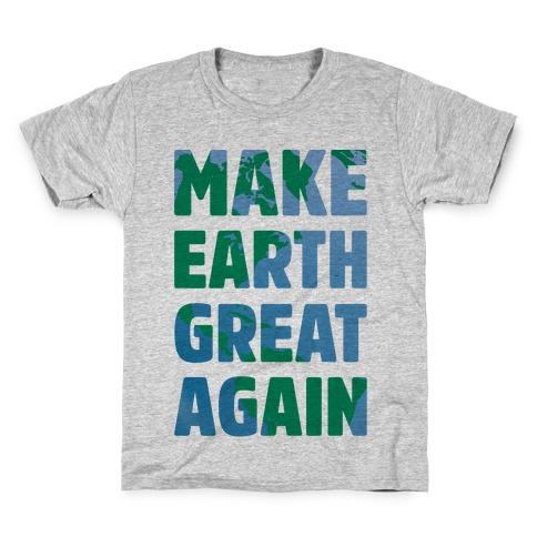 Make Earth Great Again Kids T-Shirt