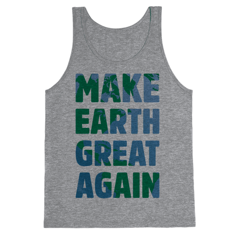 Make Earth Great Again Tank Top