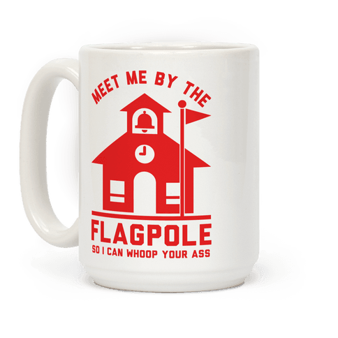 Meet Me By The Flagpole Coffee Mug