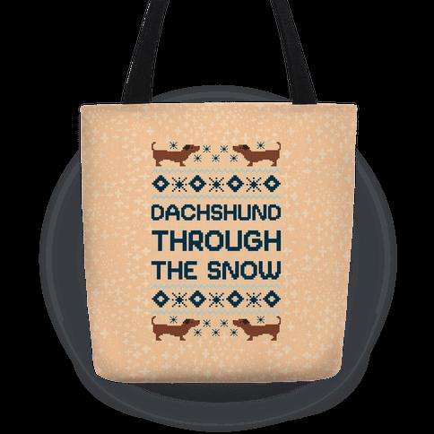 Dachshund Through The Snow Tote