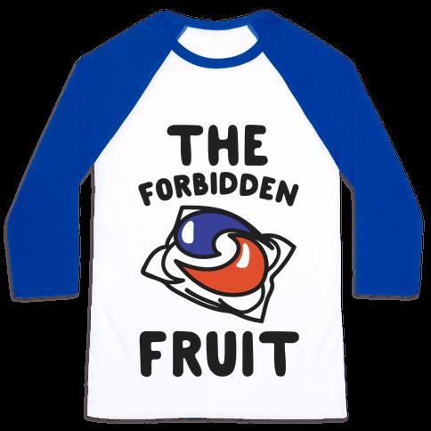 The Forbidden Fruit  Baseball Tee