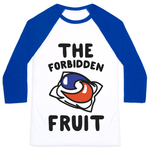 The Forbidden Fruit  Baseball Tee