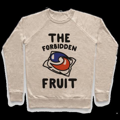 The Forbidden Fruit  Pullover