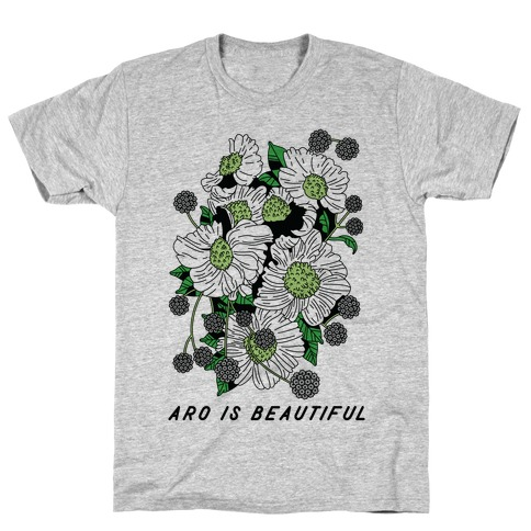 Aro is Beautiful T-Shirt
