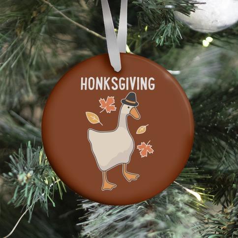 Happy Honksgiving Goose Ornament