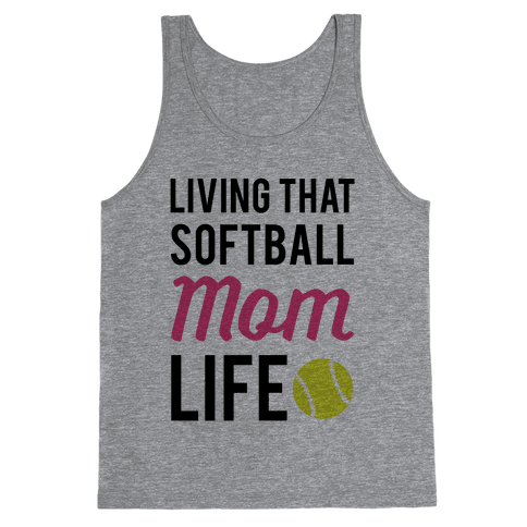 Living That Softball Mom Life Tank Top