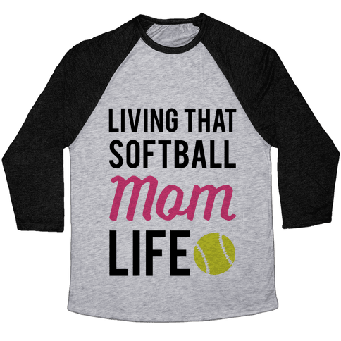 Living That Softball Mom Life Baseball Tee