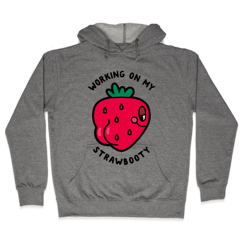 Strawbooty Hooded Sweatshirt