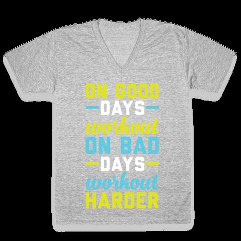On Good Days Workout V-Neck Tee Shirt