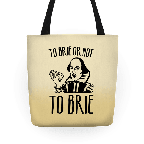 To Brie or Not To Brie Tote