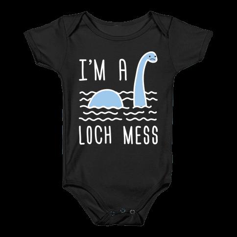 I'm A Loch-Mess Nessie Baby Onesy