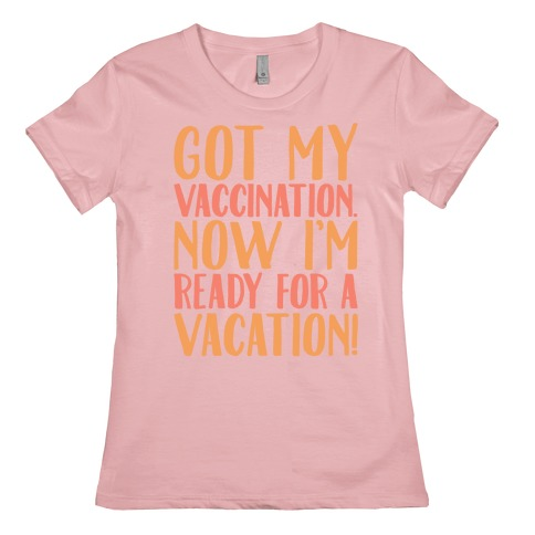 Vaccination Vacation Womens T-Shirt