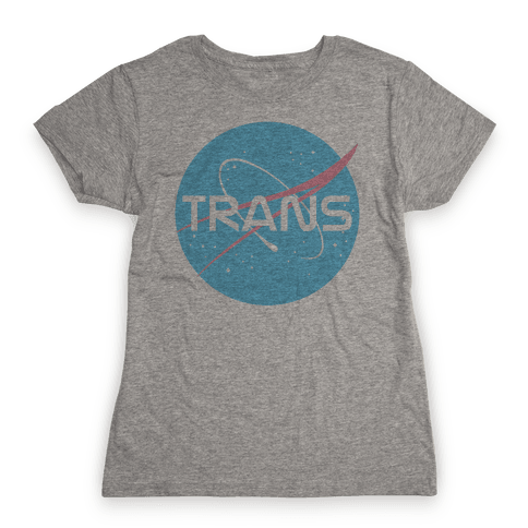 Trans Nasa Womens T-Shirt