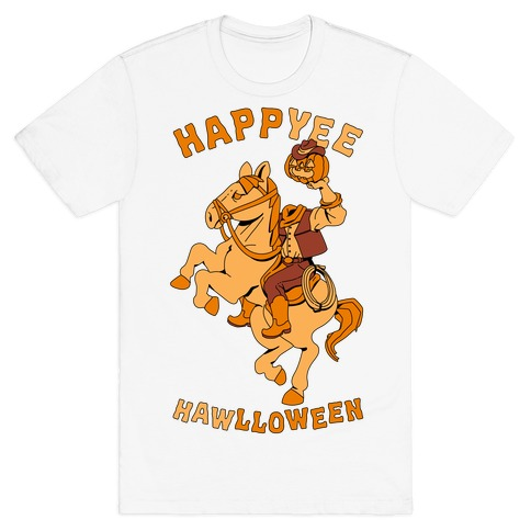 HappYEE HAWlloween Headless Cowboy T-Shirt