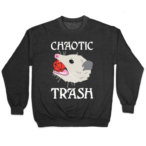 Chaotic Trash (Opossum) Pullover