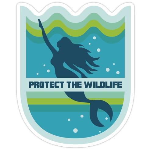 Protect The Wildlife (Mermaid) Die Cut Sticker