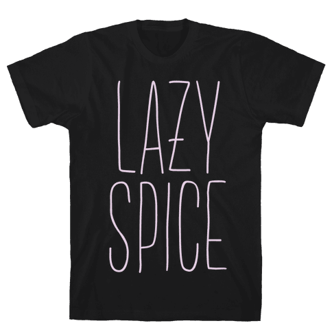 Lazy Spice Mens T-Shirt