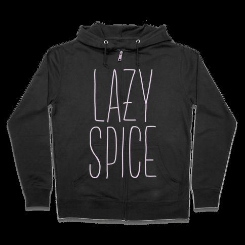 Lazy Spice Zip Hoodie