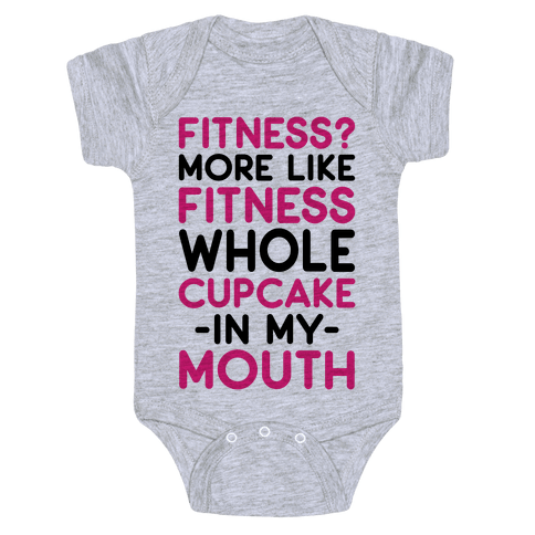 Fitness More like Fitness Whole Cupcake Baby Onesy