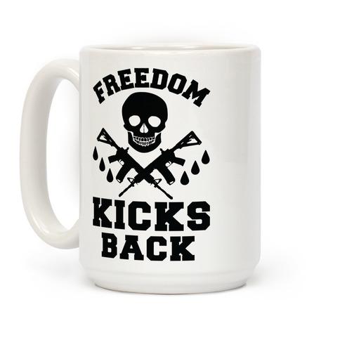 Freedom Kicks Back Coffee Mug