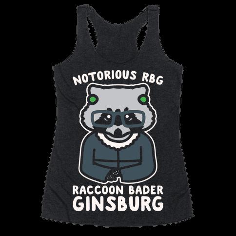 Notorious RBG Raccoon Bader Ginsburg Parody White Print Racerback Tank Top