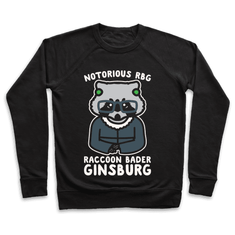 Notorious RBG Raccoon Bader Ginsburg Parody White Print Pullover