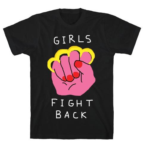 Girls Fight Back T-Shirt