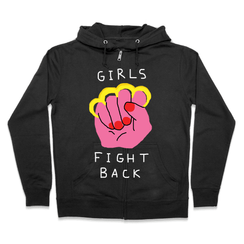 Girls Fight Back Zip Hoodie