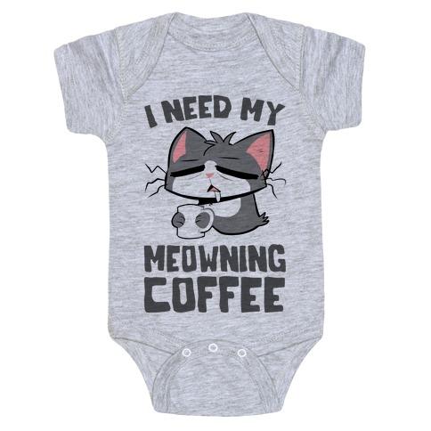 I Need My Meowning Coffee Baby Onesy