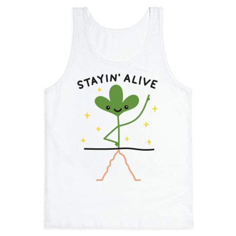Stayin' Alive Plant Tank Top