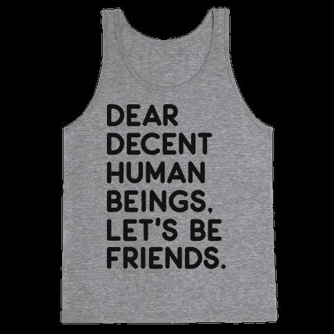 Dear Decent Human Beings Tank Top