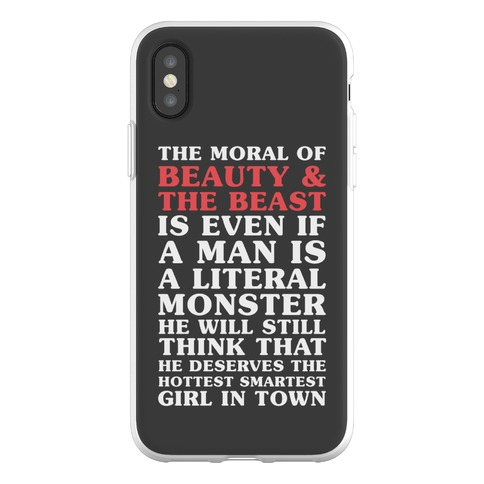 The Moral Of Beauty And The Beas Phone Flexi-Case