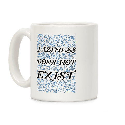 Laziness Does Not Exist Coffee Mug