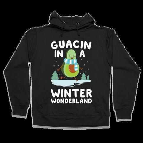 Guacin' In a Winter Wonderland Hooded Sweatshirt